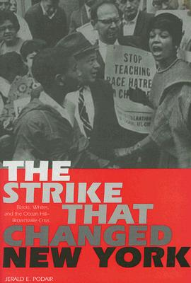 The Strike That Changed New York By Podair, Jerald E.